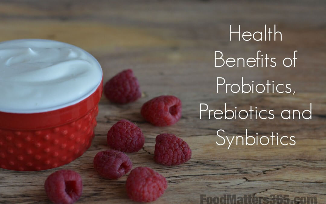 What Are Prebiotics And Synbiotics? Do I Need Them In My Diet?